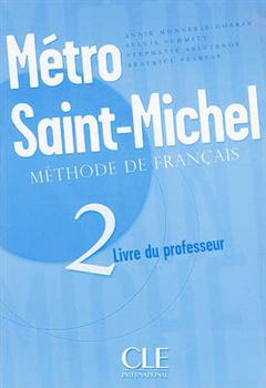 Metro Saint-Michel: Livre du professeur 2