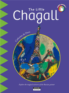 The Little Chagall: Explore the magical universe of the Russian painter