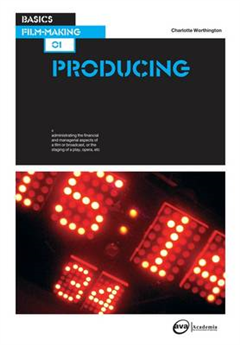 Basics Film-Making 01: Producing