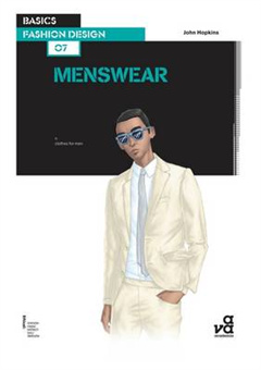 Basics Fashion Design 07: Menswear