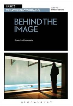 Basics Creative Photography 03: Behind the Image