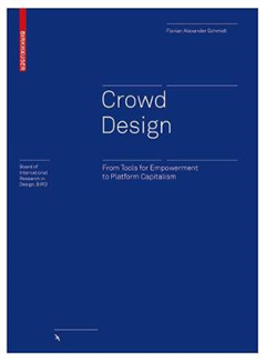 Crowd Design: From Tools for Empowerment to Platform Capitalism