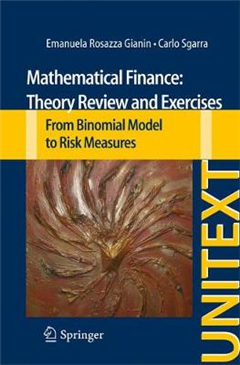 Mathematical Finance: Theory Review and Exercises: From Binomial Model to Risk Measures
