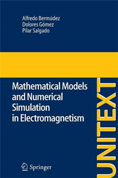 Mathematical Models and Numerical Simulation in Electromagne