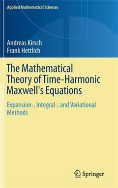 Mathematical Theory of Time-Harmonic Maxwell's Equations