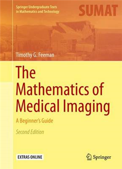 The Mathematics of Medical Imaging: A Beginner\'s Guide