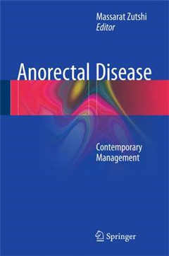 Anorectal Disease: Contemporary Management