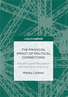 The Financial Impact of Political Connections: Industry-Level Regulation and the Revolving Door