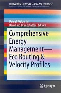 Comprehensive Energy Management - Eco Routing & Velocity Pro