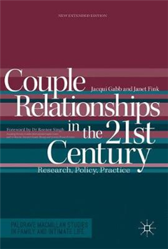 Couple Relationships in the 21st Century: Research, Policy, Practice