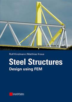 Steel Structures: Design using FEM