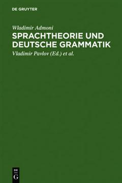 Sprachtheorie Und Deutsche Grammatik