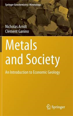 Metals and Society: An Introduction to Economic Geology