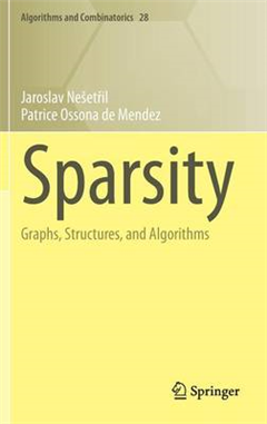 Sparsity: Graphs, Structures, and Algorithms