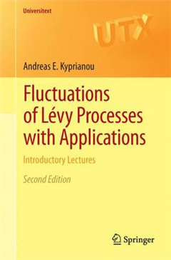 Fluctuations of Levy Processes with Applications: Introductory Lectures