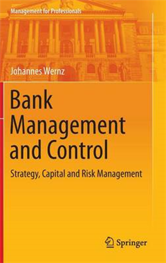 Bank Management and Control: Strategy, Capital and Risk Management