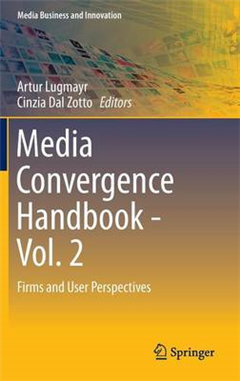 Media Convergence Handbook - Vol. 2: Firms and User Perspectives