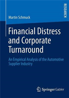 Financial Distress and Corporate Turnaround: An Empirical Analysis of the Automotive Supplier Industry