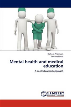 Mental Health and Medical Education