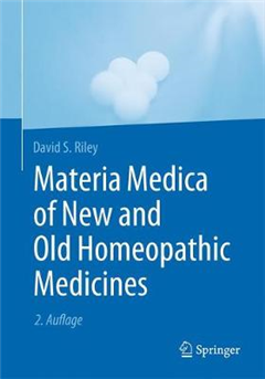Materia Medica of New and Old Homeopathic Medicines