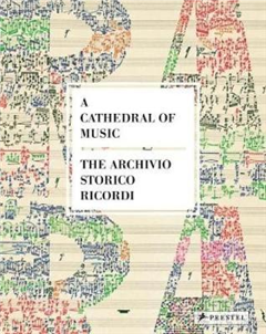 The Cathedral of Music: The Archivo Storico Ricordi