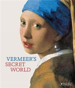 Vermeer's Secret World