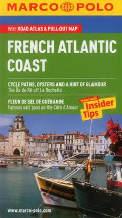 French Atlantic Coast (Biarritz, Bordeaux, La Rochelle, Nantes) Marco Polo Pocket Guide
