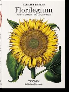 Basilius Besler\'s Florilegium. The Book of Plants