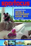 Spartacus International Hotel & Restaurant Guide: 2013