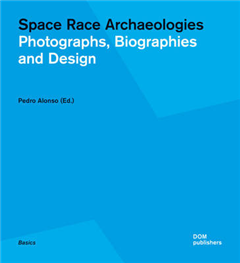 Space Race Archaeologies