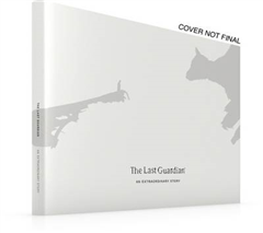 Last Guardian: An Extraordinary Story
