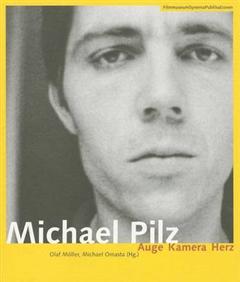 Michael Pilz (German-Language Edition Only) - Auge  Kamera Herz
