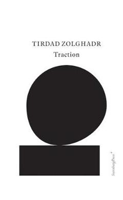 Tirdad Zolghadr - Traction