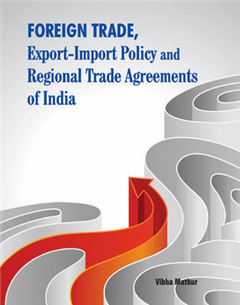 Foreign Trade, Export-Import Policy & Regional Trade Agreeme