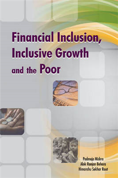 Financial Inclusion, Inclusive Growth & the Poor