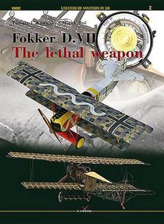 Fokker D. VII. - the Lethal Weapon