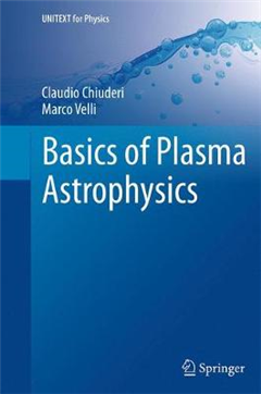 Basics of Plasma Astrophysics