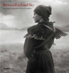 Between Earth and Sky: The Photographs of Beth Moon
