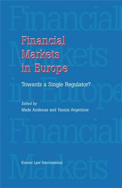 Financial Markets in Europe: towards a Single Regulator?