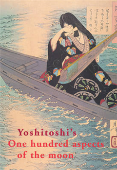 Yoshitoshi\'s One Hundred Aspects of the Moon