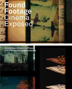 Found Footage: Cinema Exposed
