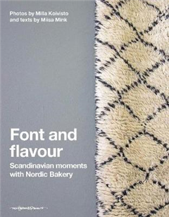 Font and Flavour: Scandinavia Moments with Nordic Bakery
