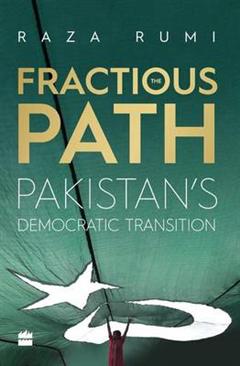 Fractious Path: Pakistan's Democratic Transition