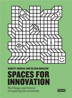 Innovative Spaces: The Design and Science of Inspiring Envir