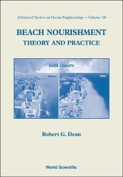 Beach Nourishment: Theory And Practice