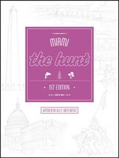 The Hunt Miami