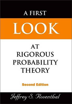First Look At Rigorous Probability Theory, A 2nd Edition