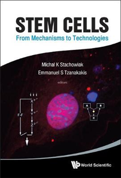 Stem Cells: From Mechanisms To Technologies
