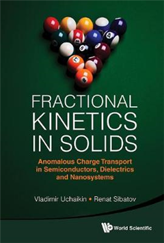 Fractional Kinetics In Solids: Anomalous Charge Transport In Semiconductors, Dielectrics And Nanosystems