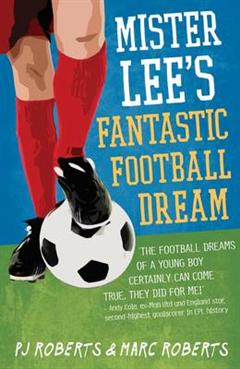 Mister Lee\'s Fantastic Football Dream